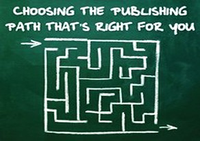 Choosing the Right Publishing Path