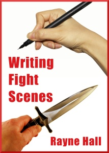 Writing Fight Scenes by Rayne Hall