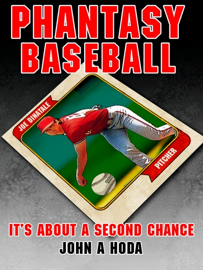 Phantasy Baseball by John A Hoda