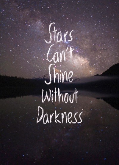 Stars-Can't-Shine-Without-Darkness