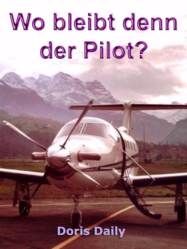 Wo-bleibt-denn-der-Pilot?